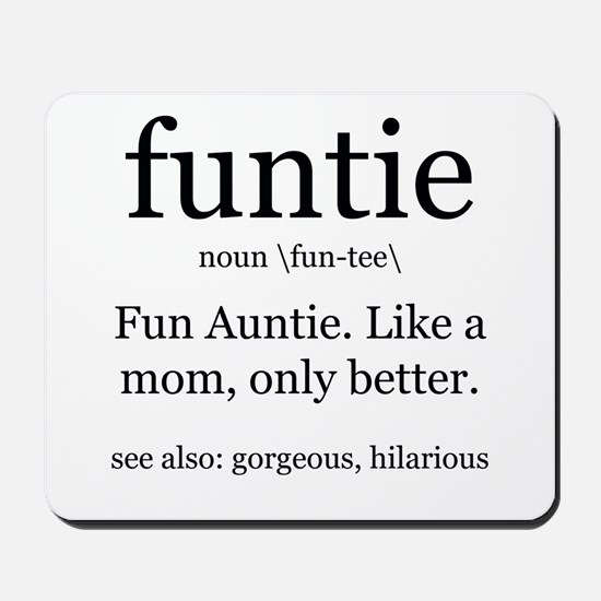 fun auntie definition Mousepad