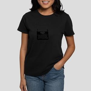Go Away - I'm Writing Women's Dark T-Shirt
