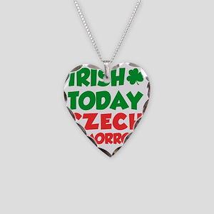Irish Today Czech Tomorrow Necklace Heart Charm