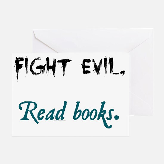Fight Evil Greeting Card
