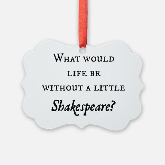 Shakespeare! Ornament
