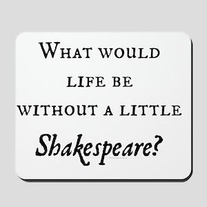 Shakespeare! Mousepad