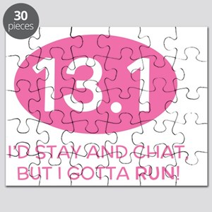 Id stay and chat, but I gotta run! Puzzle