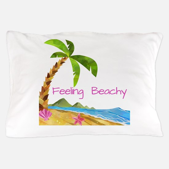 Feeling Beachy Pillow Case