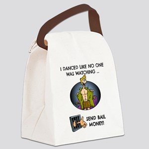 I danced like no one was watching Canvas Lunch Bag