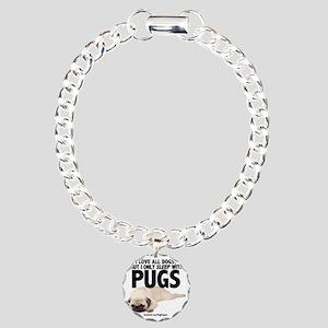 I Sleep with Pugs Charm Bracelet, One Charm