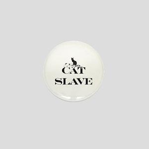 Cat Slave Mini Button