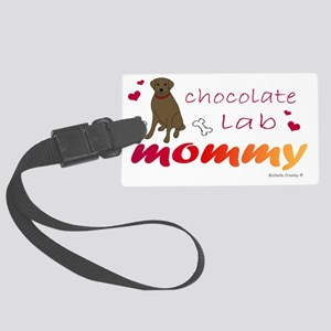 chocolate lab mommy-more breeds Large Luggage Tag