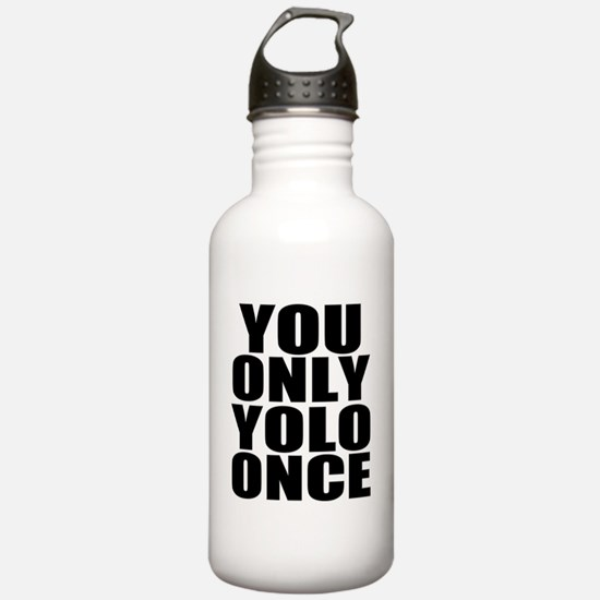 You Only YOLO Once Water Bottle