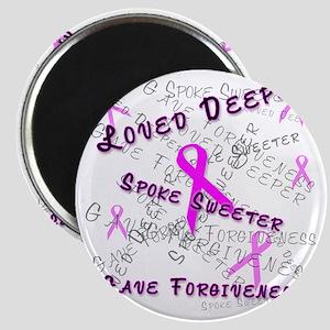 Loved Deeper Spoke Sweeter Gave Forgiveness Magnet