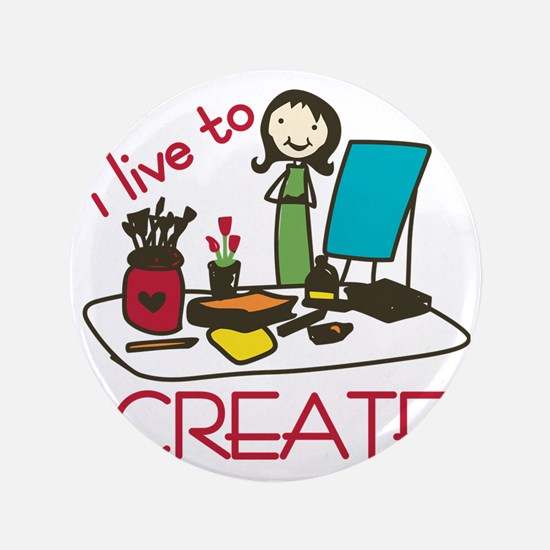 "Live To Create 3.5"" Button"