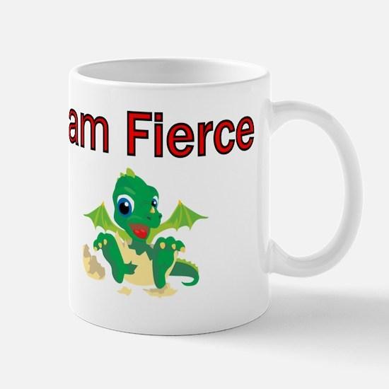 I am Fierce Mug