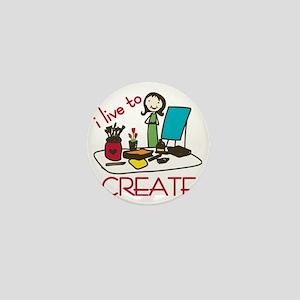 Live To Create Mini Button