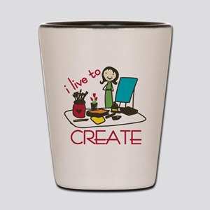 Live To Create Shot Glass