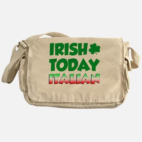 Irish Today Italian Tomorrow Messenger Bag