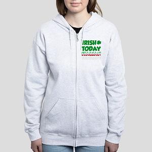 Irish Today Italian Tomorrow Women's Zip Hoodie