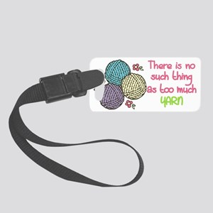 Too Much Yarn Small Luggage Tag