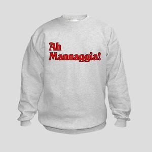 Ah Mannaggia! Kids Sweatshirt