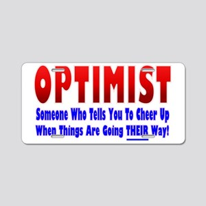 Optimist Says Cheer Up Aluminum License Plate