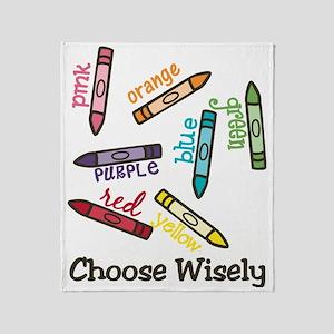 Choose Wisely Throw Blanket