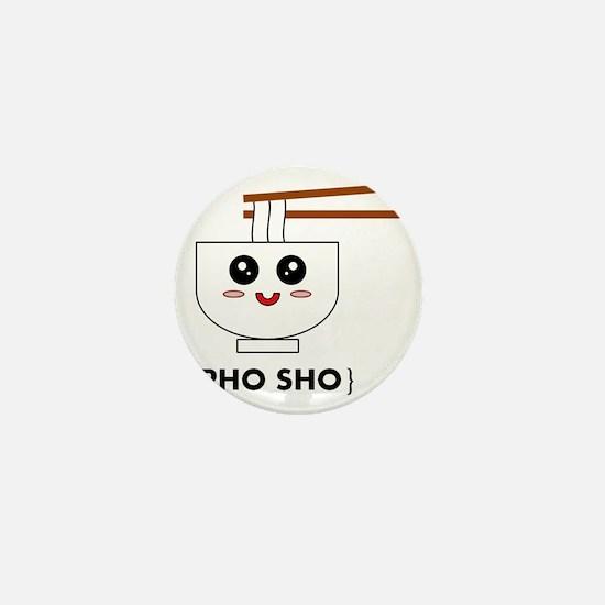 Pho Sho T-Shirt Mini Button