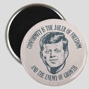 JFK -Conformity Magnet