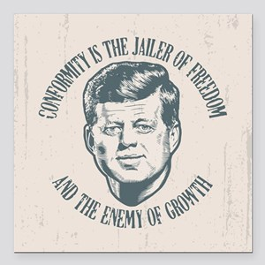 "JFK -Conformity Square Car Magnet 3"" x 3"""