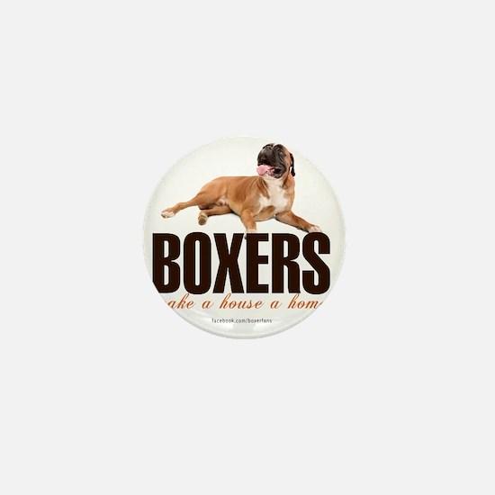 Boxers Make a House a Home Mini Button