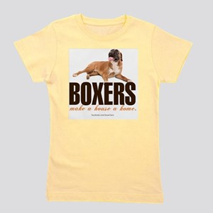 Boxers Make a House a Home Girl's Tee