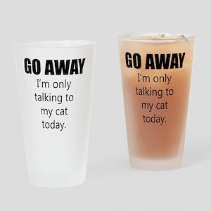 Go Away Drinking Glass