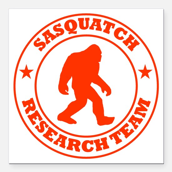 "sasquatch research team  Square Car Magnet 3"" x 3"""