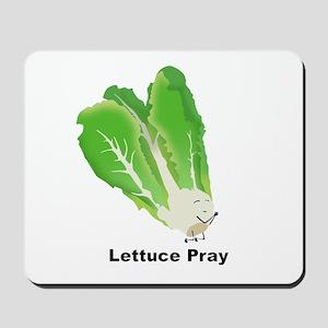 Lettuce Pray Mousepad