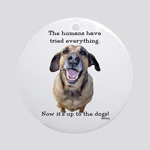 Up to the Dogs Ornament (Round)
