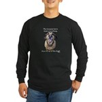 Up to the Dogs Long Sleeve Dark T-Shirt