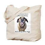 Up to the Dogs Tote Bag