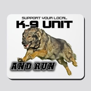 Support you local K9 Unit Mousepad