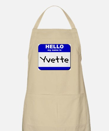 hello my name is yvette  BBQ Apron