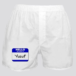 hello my name is yusuf  Boxer Shorts