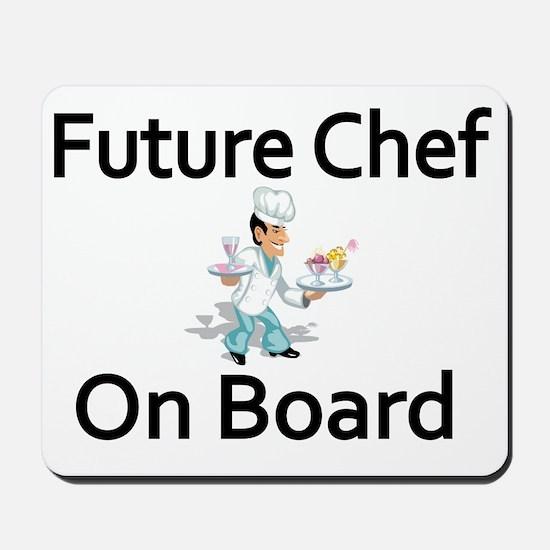 Future Chef on Board Mousepad