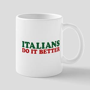Italians do it Better Mug