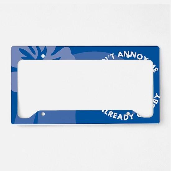 Dont Annoy Me Cocktail Platte License Plate Holder
