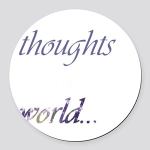 Change Your Thoughts (Dark) Round Car Magnet
