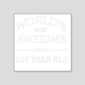 "100 years old Square Sticker 3"" x 3"""