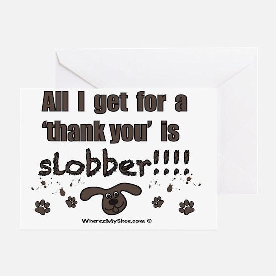 slobber Greeting Card