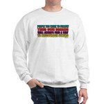 People Too Weak Sweatshirt