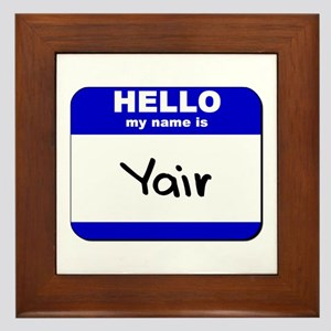 hello my name is yair  Framed Tile