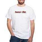 Potential > Effort White T-Shirt