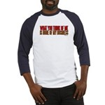What You Think Of Me Baseball Jersey