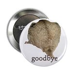 "Goodbye 2.25"" Button (100 pack)"