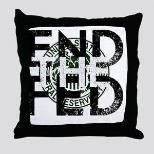 End the Fed Green Throw Pillow